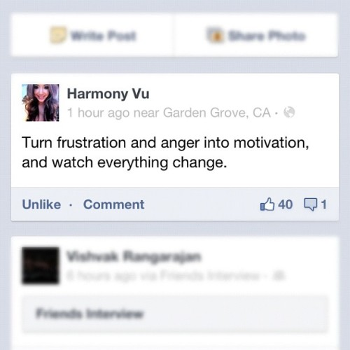 ketsisoukpanthong:  #HarmonyVu @harmonyvu #quote #motivation #anger #change (Taken with Instagram)