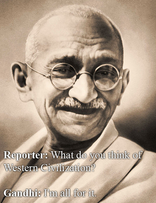Mohandas Gandhi Vs. Western Civilization