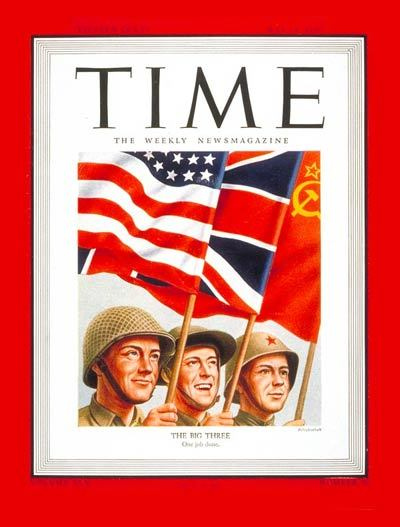greatestgeneration:  The Big Three on the cover of TIME. May 14, 1945.