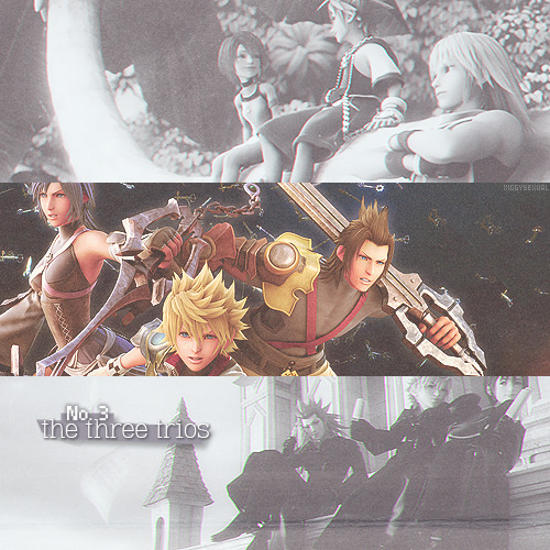 (3/30) little Kingdom Hearts things I love:-→ the three trios