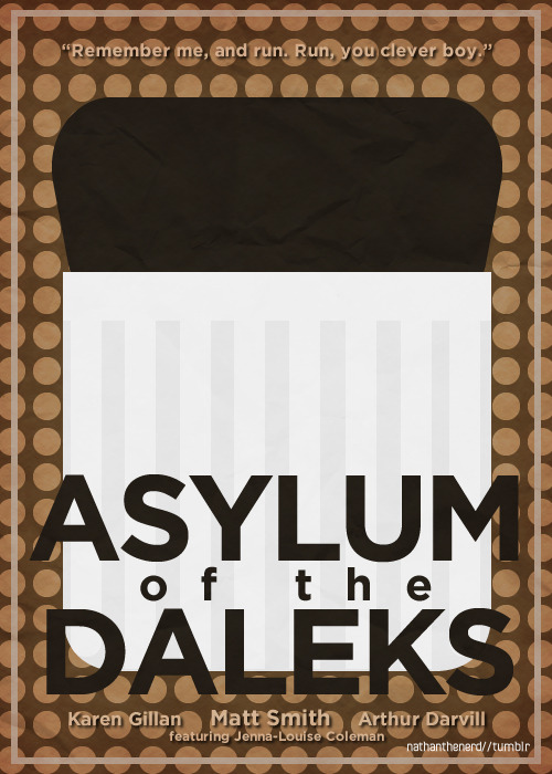 Project TARDIS: Doctor Who for minimalists.↳ Episode 7x01 - ASYLUM OF THE DALEKS