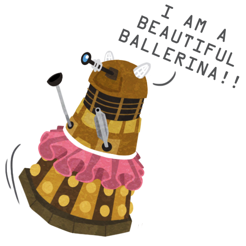 I can't draw tutus. Or daleks. But here. Dedicated to youre-standing-on-my-scarf and her wonderful livestream.