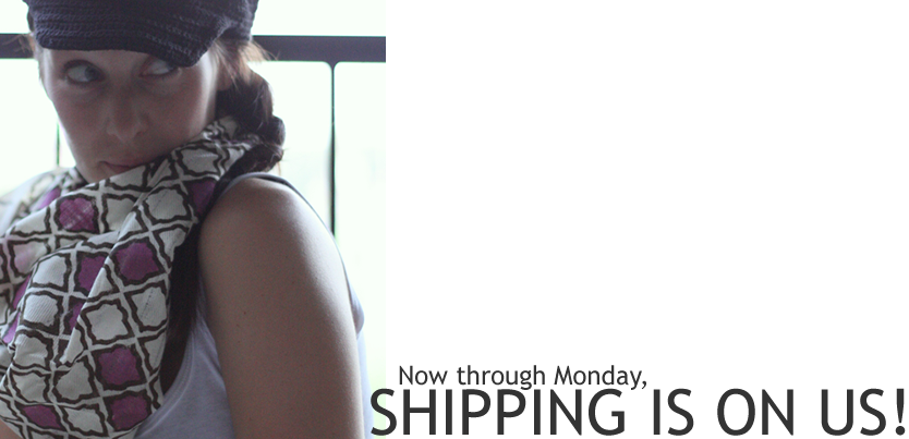 Yay for Free Shipping!!  Now's the time to grab that adorable fair wage bag or scarf you've been eyeing…