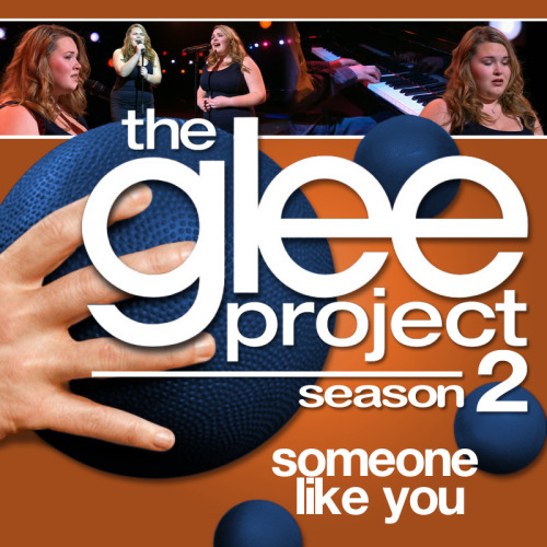"A Glee Project album cover (with Season 3 dodgeballs) for ""Someone Like You"" by Adele, as sung by Lily Mae Harrington, from Episode 2x07 ""Theatricality"", in the style of the venerable Maxdume."