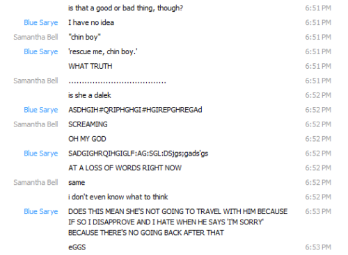Basically what was going on for an hour straight while Blue and I watched Asylum of the Daleks.