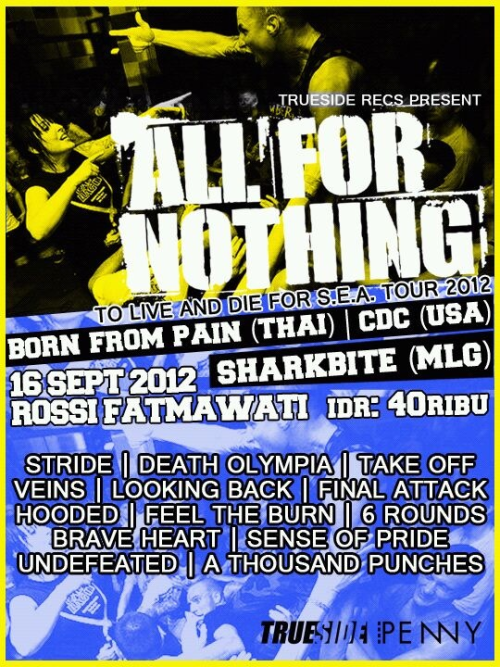 "All For Nothing (Netherland) ""To Live and Die For"" South East Asia Tour 2012 @ Rossi Fatmawati 16 September! Get stoked!"