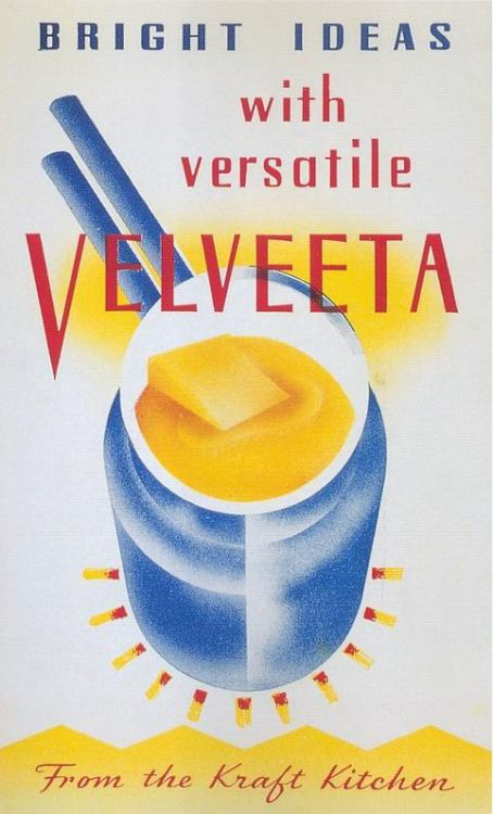 "Velveeta ad  Scanned from ""Kitchen Kitsch - Eat & Drink in America""."