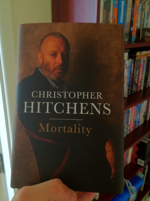 What We're Reading:   Mortality by Christopher Hitchens.