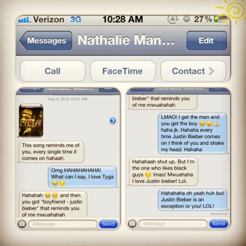"Freaking @naathalieeee made my morning! Hahaha 😂😁👍 I don't know if that's a good thing or bad though, lol. She sent me a screenshot of Tyga's song ""Make It Nasty"". LMAO! At least I know what to get her for her birthday, anything with Justin Bieber in it 😏😂 #instagram #mademymorning #LOL #tyga #makeitnasty #isthatagoodorbadthing #justinbieber #boyfriend (Taken with Instagram)"