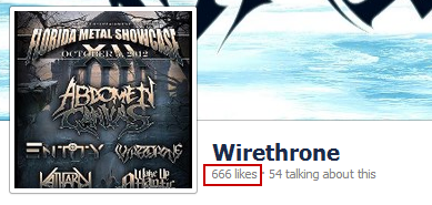 My band Wirethrone just got our likes to 666! We have an album coming out by the end of this year! If you like melodic death metal like In Flames, Scar Symmetry, Dark Tranquility, Insomnium, Solution .45, and Kalmah, please like our page! www.facebook.com/wirethroneband
