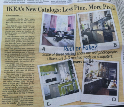 Ikea will publish 2x the # of catalogs than the # of Bibles that are published this year.  [Source: WSJ 08.23.12]