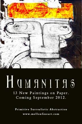 "New Series of Paintings on Paper, ""Humanitas"" Debuts this Thursday at www.mellonfineart.com"