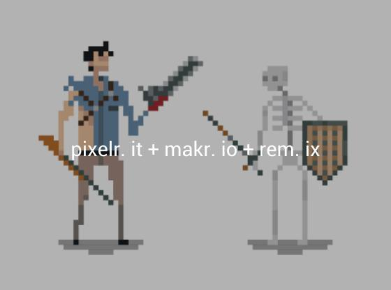 pixelr. it makr. io and rem. ix  made on makr.io | remix this