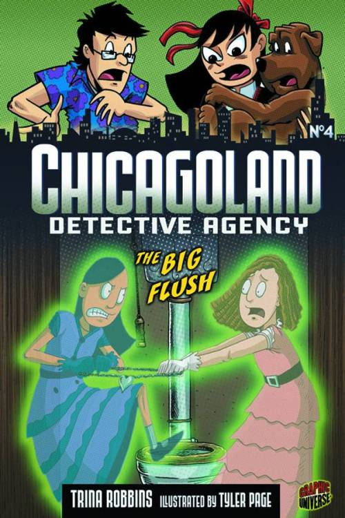 Market Monday Chicagoland Detective Agency Vol. 4: Big Flush, written by Trina Robbins  Poor Megan-history's repeating itself. She's been booted from Stepford Prep, and her father is sending her to visit Pine Lake Academy, a boarding school. This could mean the end of the Chicagoland Detective Agency! Raf and Bradley come along to get a sniff at the new school, but something spooky is knocking around in the pipes, and now it has its hooks in them. Have Raf and Megan really been taken over by a ghost from a hundred years ago? Can Bradley dig up the mystery that's dogged Pine Lake Academy for a century? What deeply buried dastardly deeds will bubble to the surface?