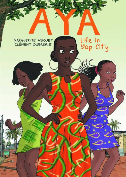 Market Monday Aya: Life In Yop City, written by Marguerite Abouet (Amazon mirror)  Ivory Coast, 1978. It's a golden time, and the nation, an oasis of affluence and stability in West Africa, seems fueled by something wondrous. Aya is loosely based upon Marguerite Abouet's youth in Yop City. It is the story of the studious and clear-sighted 19-year old Aya, her easy-going friends Adjoua and Bintou, and their meddling relatives and neighbors. It's wryly funny, breezy account of the simple pleasures and private troubles of everyday life in Yop City. This reworked edition offers readers the chance to immerse themselves in the lively world of Aya and her friends, bringing together the first three volumes of the series in Book One. Drawn & Quarterly will release volumes four through six of the original French series (as yet unpublished in English) in Book Two.