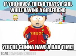 If you have a female friend while having a girlfriend from 9GAG by 9GAG Reader (9g.re)