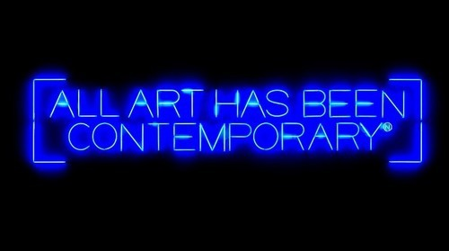 Maurizio Nannucci, All Art Has Been Contemporary, 1999/2000, neon lights.  Museum of Fine Arts, Boston