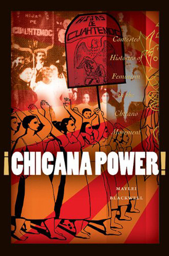 "¡Chicana Power! Contested Histories of Feminism ""The first book-length study of women's involvement in the Chicano Movement of the late 1960s and 1970s, Chicana Power tells the powerful story of the emergence of Chicana feminism within student and community-based organizations throughout southern California and the Southwest."""