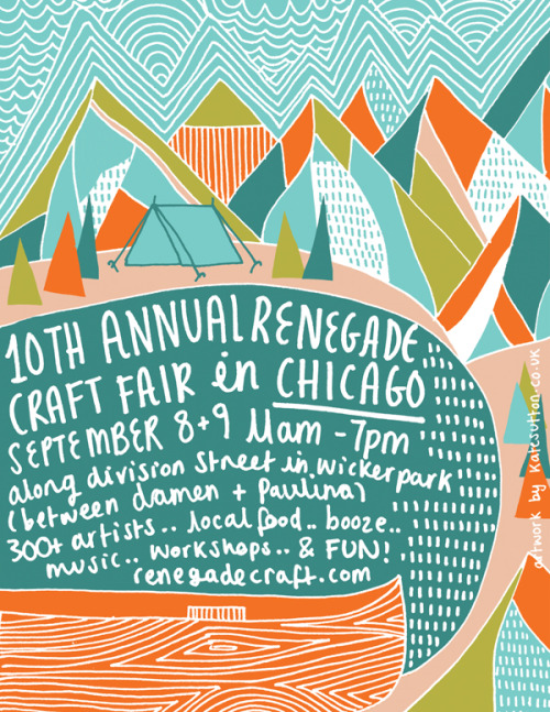This weekend is the Chicago Renegade Craft Fair. I'll be there, sharing my booth (#261 - south side of Division, in between Wolcott and Winchester) with the mega babely WonderWheel. It's WonderWheels birthday, and just like last year, we won't mind if you bring us cake. (Please bring us cake?) http://www.renegadecraft.com/chicago-info