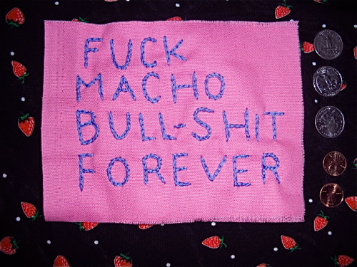 sissies-rule:  fuck macho bull-shit forever patch for 5 dollars.
