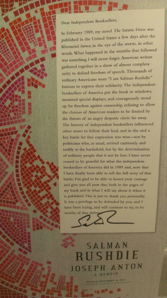 This letter from Mr. Rushdie to independent book sellers is one of the million and a half reasons we are ridiculously excited for his forthcoming JOSEPH ANTON. It will be available at our store September 18.