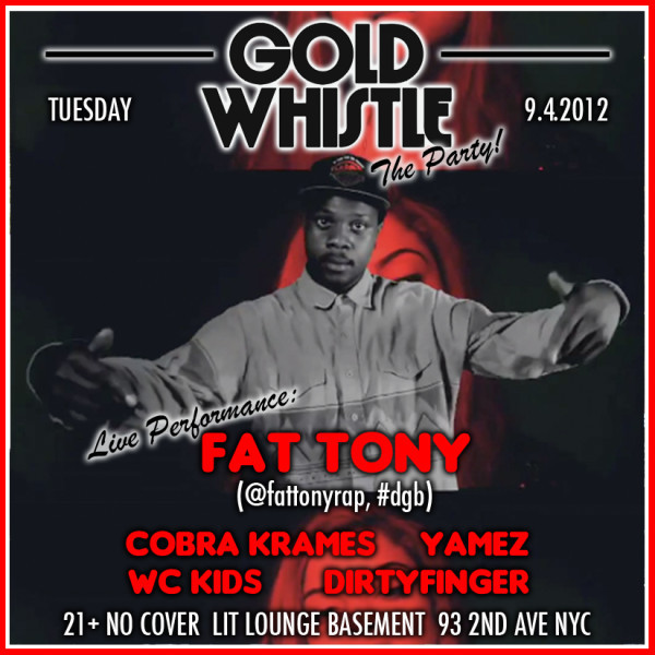 """Gold Whistle"" The Party Tonight ..At lit Lounge..Come Get Down With the #GOLDWHISTLE Crew And A Live Performance By Fat Tony (@FATTONYRAP) 21+ No Cover  http://tinyurl.com/8d7drz3"