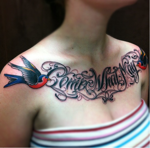 "fuckyeahtattoos:  My beautiful chest piece courtesy of Jesse James at Lucky Devil in Barrie, ON. I got this tattoo to represent all the struggles I have gotten through in my life. Come what may because I can take it. The sparrows represent freedom and a new start. I love my new ink so much! <3  I've wanted a chest tattoo that said ""Come What May"" ever since I decided I wanted tattoos. I'm glad to see that I'm not the only one who values that phrase as much as I do :)"
