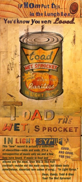 Ad for Toad the Wet Sprocket's rarities album In Light Syrup.