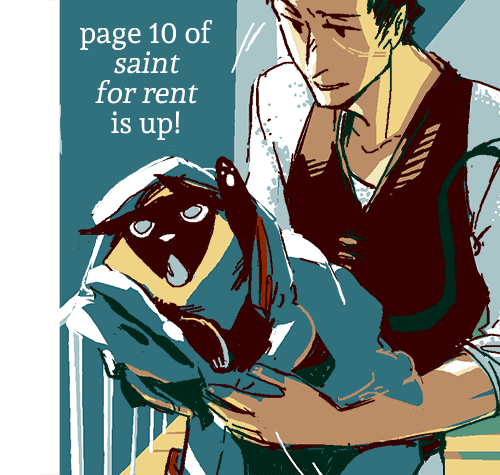 Page 10 of Saint for Rent is up! :> Reminder! Today's the last day of the Saint for Rent reblog giveaway~