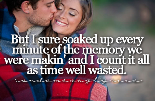randomsonglyrics:  Brad Paisley - Time Well Wasted