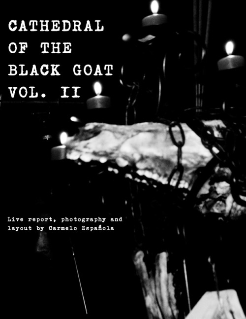 The Cathedral of the Black Goat fest hath returned to Chicago! Carmelo Espanola reports.