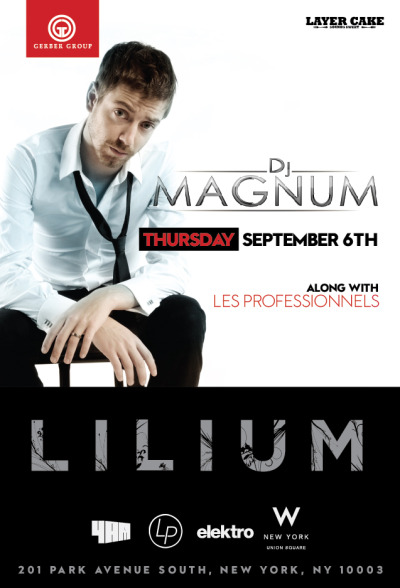 WHAT UP NYC!!! LES PROF is gonna be rocking Lilium with DJ Magnum TOMORROW NIGHT for Mercedes-Benz Fashion Week! shout out to Elektro Magazine, 4AM DJs, GERBER GROUP and The W New York - Union Square. THURSDAY NIGHT'S GONNA BE INSANE!!!