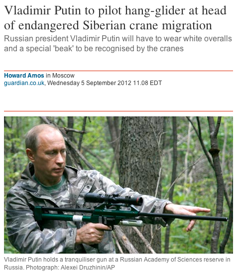 For this story, imagine Vladimir Putin dressed as a giant crane, hang-gliding through the air. You are not dreaming.