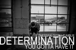 You gotta stick with it, determination is key, with enough of it no failure is too great to overcome. Be realistic when setting goals. Being to hard on yourself can make you discouraged with the results you are seeing. Transforming your body is very challenging and a huge time commitment but it will be one of the most rewarding thing you will ever accomplish.