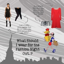 Guys! Check out my inspiration board for possible outfits for FNO tomorrow! Which option do you like best?