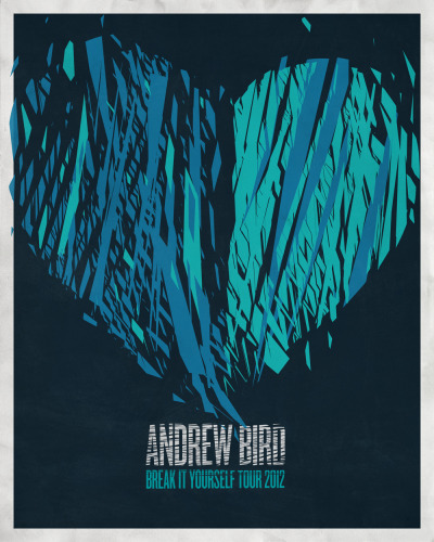 We are competing on this poster competition for the awesome Andrew Bird. if you dig any of these two posters please click here to vote for them. Thank you!