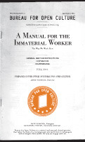 A Manual for the Immaterial Worker Bureau for Open Culture16 pages; 20118.4 x 5.75 inches (via BOC-MANUAL.indd)