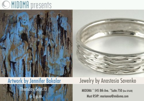 "Indulge in fine art and jewelry on Thursday night, September 13th at Midtown West. Salon Midoma hosts an opening reception for the Art of Jennifer Bakalar and Fine Jewelry by Anastasia Savenko. We are looking forward to see you on Thursday night from 6pm to 8pm. At the reception event Anastasia will present new earrings and necklaces from her ""Water"" series. Tranquility of water captured in silver at a reasonable price will make you happy. While ""Water"" series will be at Midoma through October 13th, take the opportunity to browse and shop the entire jewelry collection on the night of the reception. Come and meet jewelry artist Anastasia Savenko at the show opening night – Thursday September 13th from 6pm til 8pm. Don't forget to RSVP to marianna@midoma.com! MIDOMA Salon/Gallery/Boutique 545 8th Avenue   Suite 750, New York, New York 917.432.2667 www.MIDOMA.com  RSVP: marianna@midoma.com For jewelry inquiries: Browse http://www.anastasiasavenko.com/jewelry 646-595-6182 mail@Anastasiasavenko.com"