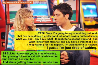 "Ted: ""I guess I'm just tired of waiting."""
