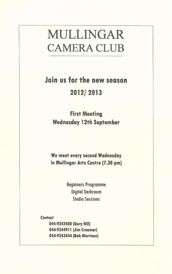Mullingar Camera Club's new season First meeting 12th September 7.30pm in the Arts Centre