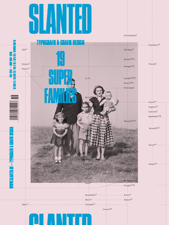 magazinspiration:  Slanted Magazine #19 – Super FamiliesAutumn Issuehttp://www.slanted.de/shop/slanted-19-super-families Editor: MAGMA Brand Design Release: August 30th, 2012Volume: 164 pages Format: 24 × 32 cm Language: English, GermanPhoto: Corbis Cover Illustration: Indra Kupferschmid (via Shop - Slanted #19 – Super-Families | Slanted - Typo Weblog und Magazin)