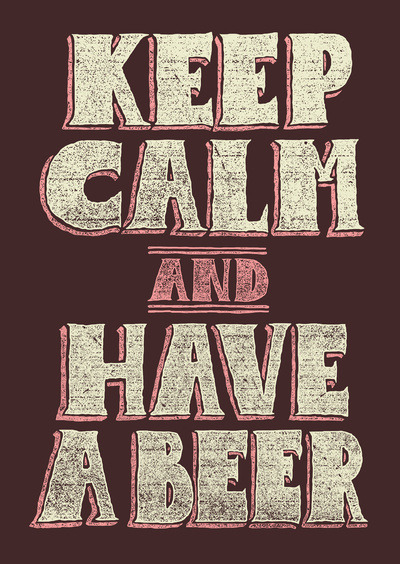 mellisuga:  Keep Calm and Have a Beer by Alejo Giraldo