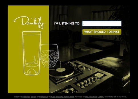 Drinkify suggests what drink you should have based on the song you're listening to.