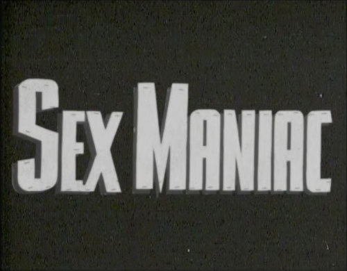 todf:  Title screen from Sex Maniac! I forgot I had this!