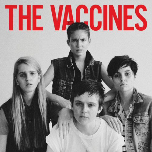 The Vaccines Comes of Age Oh the Brits and their provocative album covers.  Kind of looks like the War cover, no?  And where did they find these androgynous girls?