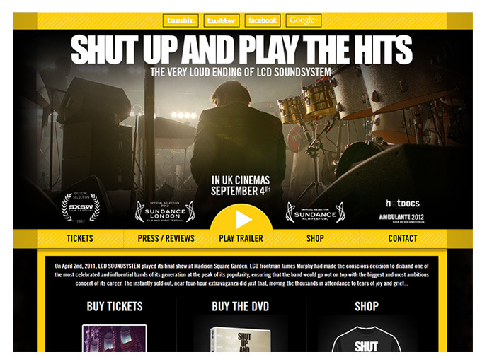 Shut Up And Play The Hits film homepage (HTML, CSS) I designed and coded a new homepage for LCD Soundsystem's movie 'Shut Up And Play The Hits', released by Pulse Films in September 2012. See the website here