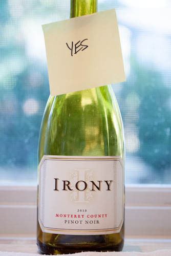 Irony Pinot Noir- Yes! This 2010 vintage hails from Monterey County. I've had a lot of nice Irony over the years. They have a really nice Blanc de Noir sparkling wine that used to be our choice for New Years. $13 so you can't beat that.