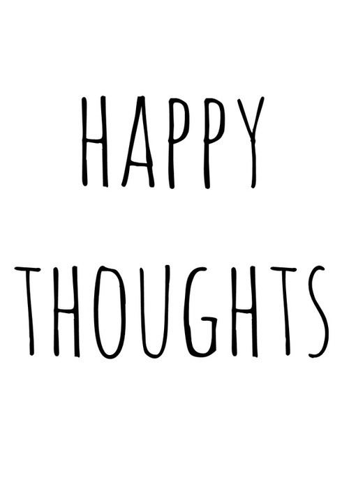Happy Tuesday, Happy Thoughts!