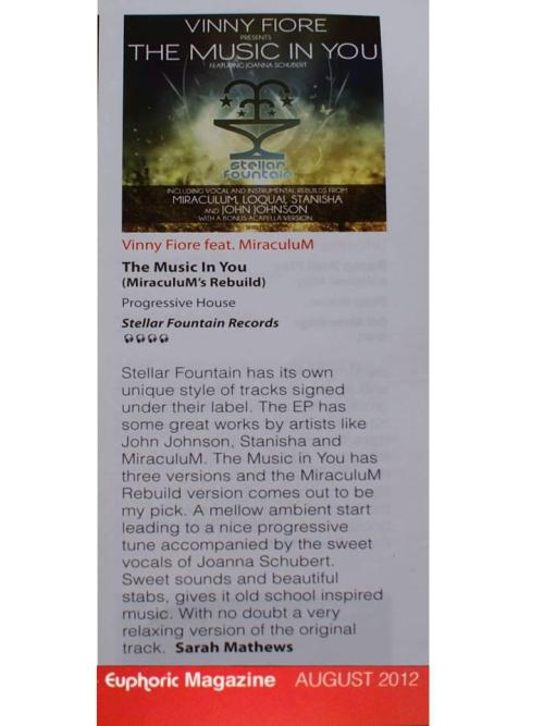 Thanks to Sarah Mathews at Euphoric Magazine for her kind review of Miraculum's remix of The Music In You!   I've actually been listening to my original mix on repeat since my return of the white isle.