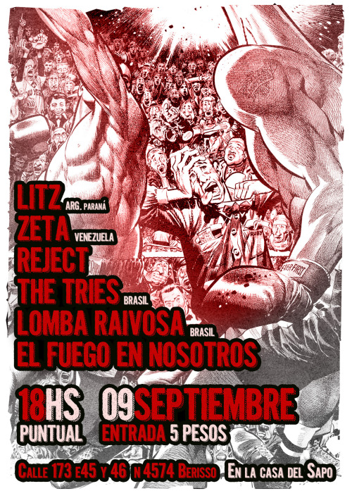 September 9!!! - International gig at Sapo's house!.ZETA (venezuela) - The Tries (Brasil) - Lomba Raivos (Brasil) - Litz (Arg. Paraná) - El Fuego En Nosotros (Arg. La Plata) - Reject (Arg. La Plata)
